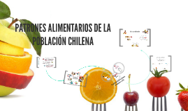 Copy of PATRONES ALIMENTARIOS EN CHILE