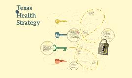 Copy of Texas Health Strategy
