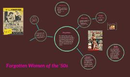 Forgoten Women of the '50s