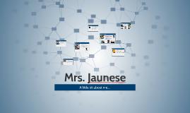 Mrs. Jaunese