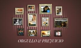 ORGULLO & PREJUICIO