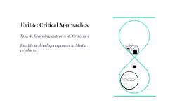 Unit 6 : Critical Approaches