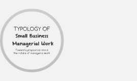 Typology of Small Business Managerial Work
