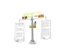 Vegetable Oils Good or Bad