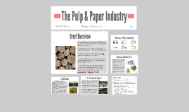 The Pulp and Paper Industry