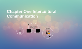 Chapter One Intercultural Communication