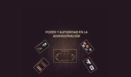 PODER Y AUTORIDAD EN LA ADMINISTRACIÓN
