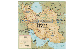 History and Resources of Iran