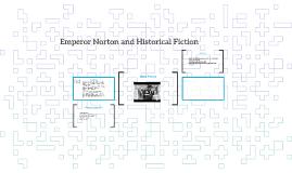 Emperor Norton and Historical Fiction
