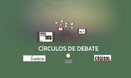 CÍRCULOS DE DEBATE