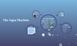 The Aqua Machine
