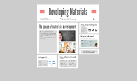 What is material development?