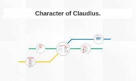 Character of Claudius.