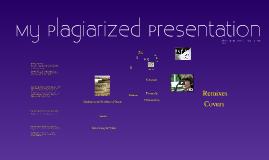 My Plagiarized Presentation