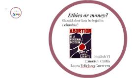 Ethics or money?