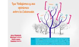 Copy of La eutanasia en diferentes religiones