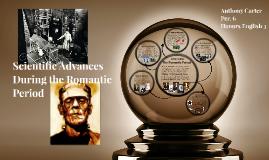 Scientific Advances During the Romantic Period
