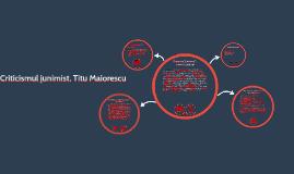 Criticismul junimist, Titu Maiorescu