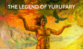 Copy of THE LEGEND OF YURUPARY