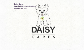 Daisy Cares BOD Meeting October 20, 2017