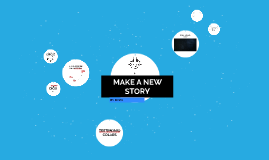 Make a New Story