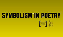 Appreciating Poetry - A Lesson in Symbolism
