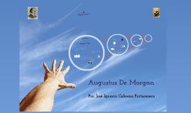 Copy of Trabajo de Investigación - Augustus De Morgan