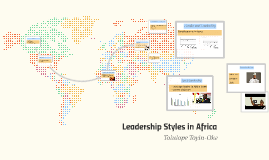 Copy of Leadership Styles in Africa