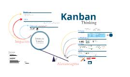 Kanban Thinking: Aplicando o pensamento Kanban para Alavancagem de Sistemas de Trabalho