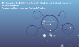 The Impact of British Counterterrorist Strategies on Politic