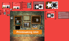 Printmaking Unit Introduction