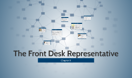 The Front Desk Representative