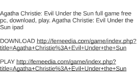 Agatha Christie: Evil Under the Sun full game free pc, downl