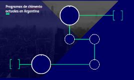 Programas de chimento actuales en Argentina
