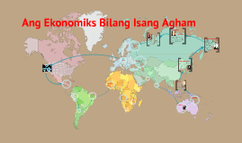 Copy of Ang Ekonomiks bilang isang Agham