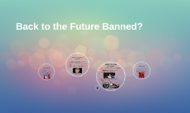 Back to the Future Banned?