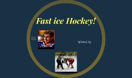 Fast Hockey!