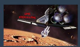 UMS STEM in a Bag 2016