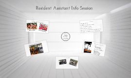Resident Assistant Info Session 2013