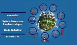 KUB-Möte - Digitala lärresurser i undervisningen 2018-12-06