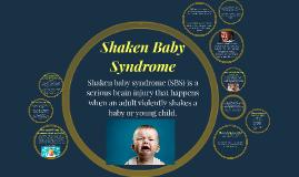 Shaken Baby Syndrome
