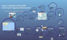 China's Intrusion in the South China Sea & Japanese Rearmament