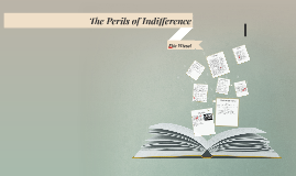 Copy of The Perils of Indifference
