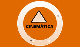 Copy of Cinematica