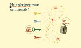Hur skriver man om musik?