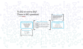 To EQ or not to EQ?