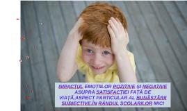 Impactul emoțiilor pozitive și negative asupra satisfacției