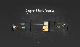 Chapter 3 Fool's Paradise
