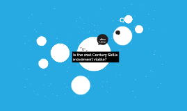 Is the 21st Century Skills movement viable?