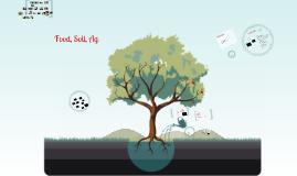 Food, Soil, Ag